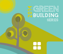 2014 Green Building Series
